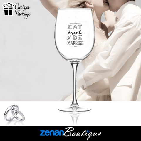 "Wedding Boutique Packages - ""Eat Drink Be Married"" On Wine Glass"
