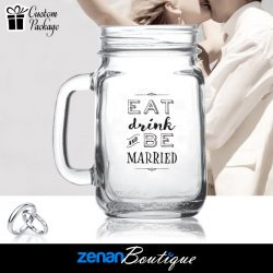 "Wedding Boutique Packages - ""Eat Drink Be Married"" on Mason Jar"