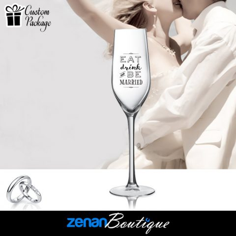 "Wedding Boutique Packages – ""Eat Drink Be Married"" On flute"